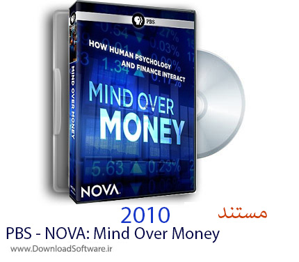دانلود مستند PBS - NOVA: Mind Over Money 2010