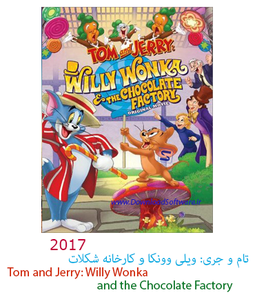 دانلود انیمیشن Tom and Jerry: Willy Wonka and the Chocolate Factory 2017