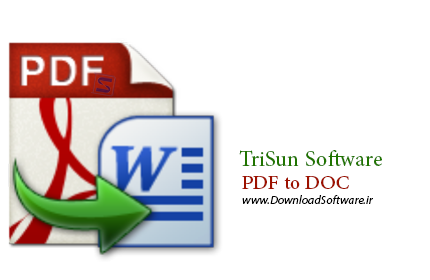 دانلود نرم افزار TriSun Software PDF to DOC - برنامه تبدیل پی دی اف به DOC