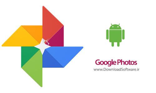 دانلود گوگل فوتو Google Photos برنامه آپلود و سازماندهی تصاویر اندروید