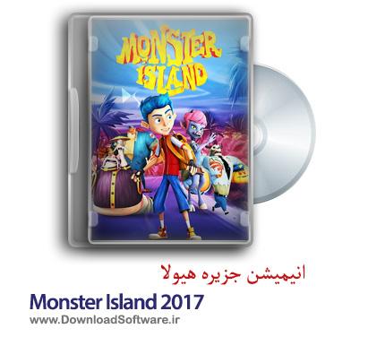 دانلود انیمیشن جزیره هیولا Monster Island 2017