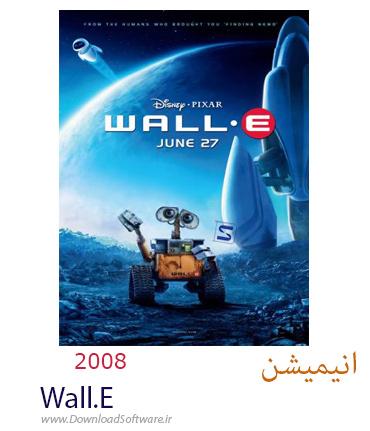 دانلود فیلم انیمیشن Wall.E 2008