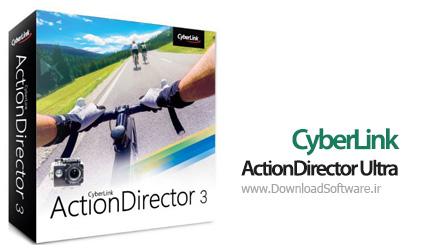 دانلود نرم افزار CyberLink ActionDirector Ultra ساخت ویدیوهای حرفه ای