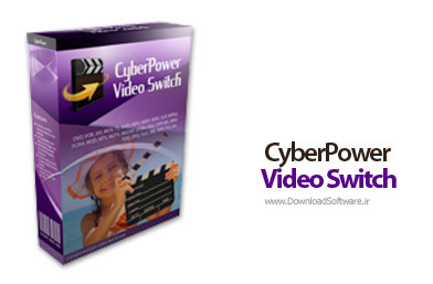 دانلود CyberPower Video Switch نرم افزار تبدیل فرمت ویدئویی