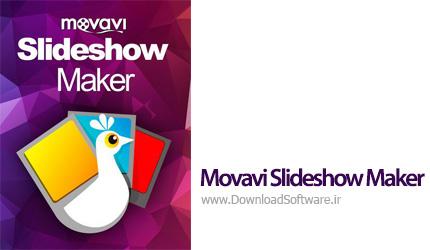 دانلود نرم افزار Movavi Slideshow Maker - ساخت ویدیوهای اسلایدشو