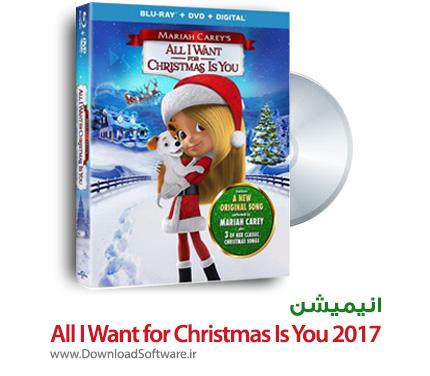 دانلود انیمیشن All I Want for Christmas Is You 2017