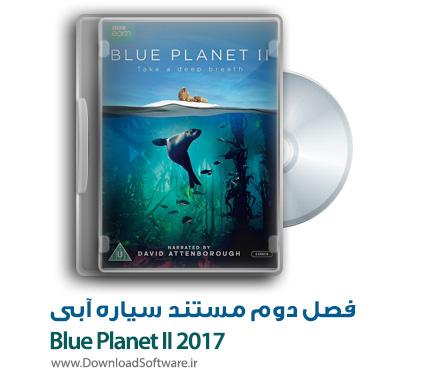 دانلود فصل دوم مستند سیاره آبی Blue Planet II 2017