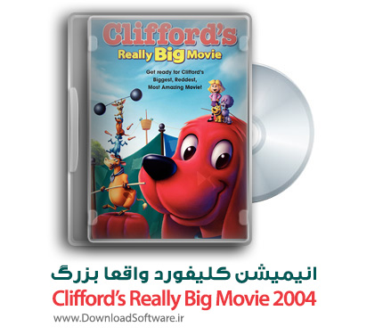 دانلود انیمیشن Clifford's Really Big Movie 2004