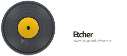 دانلود Etcher + Portable – ساخت دیسک های بوتیبل
