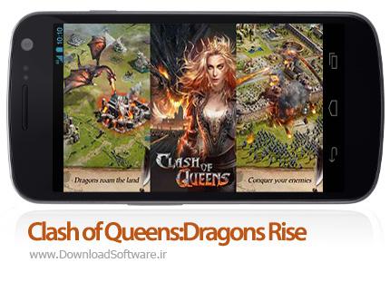 دانلود Clash of Queens:Dragons Rise - بازی موبایل برخورد ملکه ها