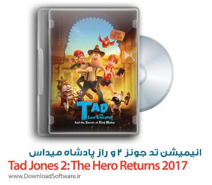 دانلود دوبله فارسی انیمیشن Tad Jones 2: The Hero Returns 2017