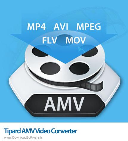 دانلود Tipard AMV Video Converter نرم افزار تبدیل ویدیوهای AMV