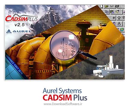 دانلود Aurel Systems CADSIM Plus - نرم افزار شبیه سازی و بررسی فرآیند های شیمیایی