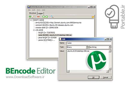 دانلود BEncode Editor Portable - نرم افزار ویرایشگر فایل های تورنت پرتابل