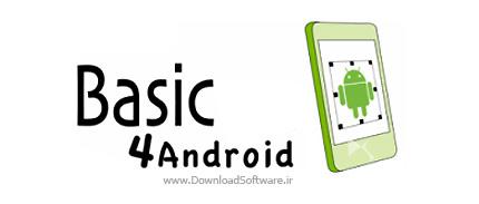 دانلود Basic4android نرم افزار توسعه و ساخت برنامه های کاربردی تحت آندروید