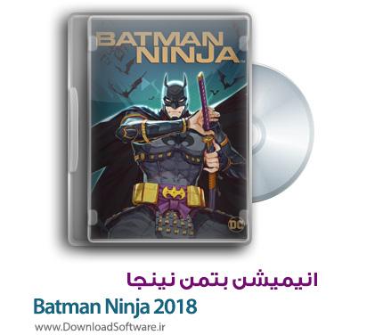 دانلود رایگان انیمیشن بتمن نینجا Batman Ninja 2018 WEB-DL