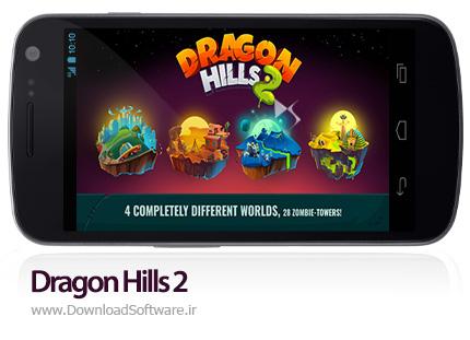 دانلود Dragon Hills 2 بازی تپه اژدها 2 اندروید