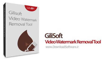 دانلود برنامه GiliSoft Video Watermark Removal Tool حذف متن و آدرس های روی فیلم