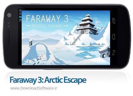 دانلود Faraway 3: Arctic Escape