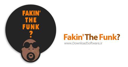 دانلود Fakin' the Funk?