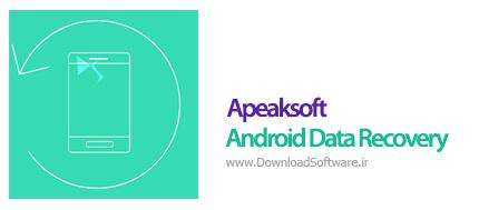 دانلود Apeaksoft Android Data Recovery