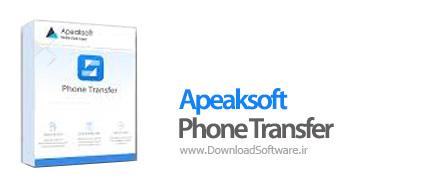 دانلود Apeaksoft Phone Transfer - نرم افزار انتقال فایل موبایل کامپیوتر