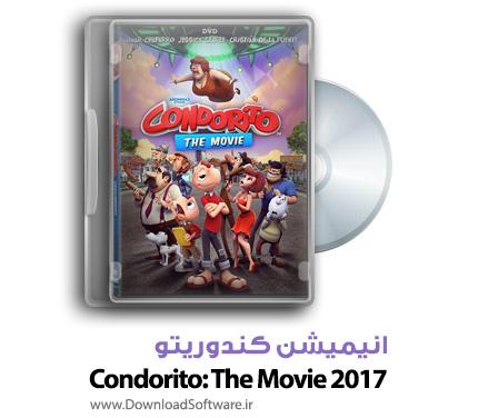 دانلود رایگان دوبله فارسی انیمیشن کندوریتو Condorito: The Movie 2017