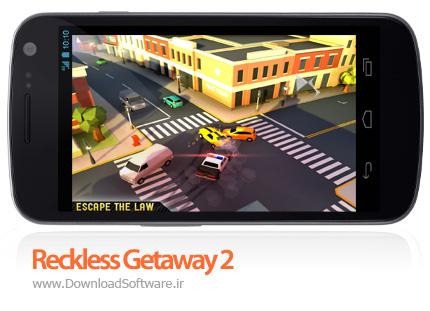 دانلود Reckless Getaway 2
