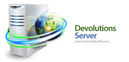 دانلود Devolutions Server Platinum - نرم افزار کنترل دسترسی اعضای تیم به اتصالات ریموت