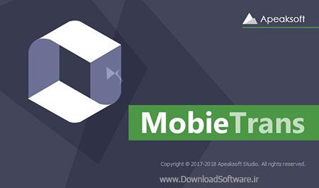 دانلود Apeaksoft MobieTrans - نرم افزار انتقال فایل ios