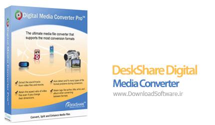 دانلود DeskShare Digital Media Converter Pro
