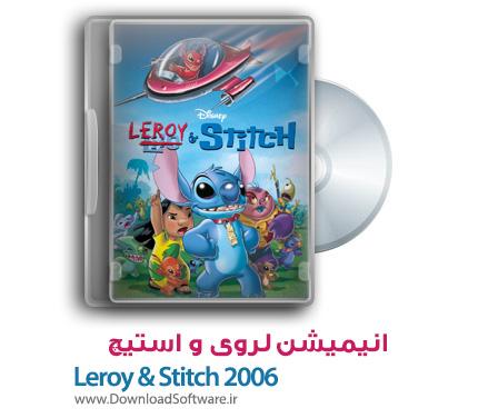 دانلود رایگان انیمیشن لروی و استیچ Leroy and Stitch 2006 WEB-DL
