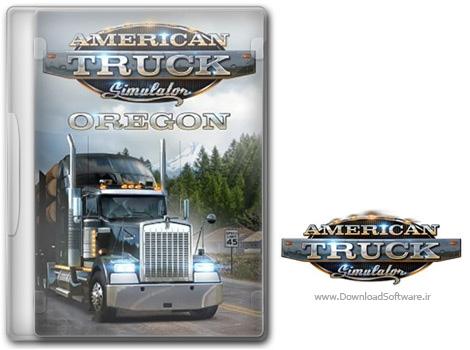 دانلود بازی American Truck Simulator Oregon برای کامپیوتر
