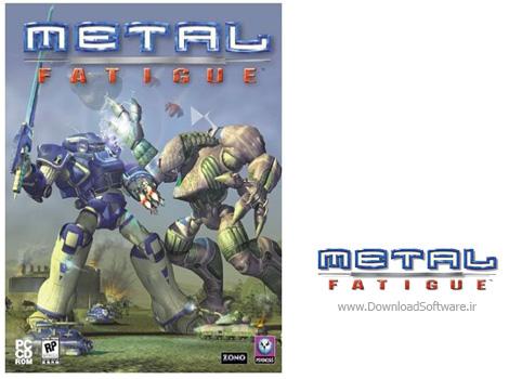 دانلود بازی Metal Fatigue برای کامپیوتر