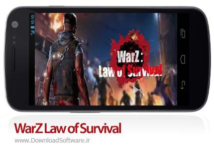 دانلود بازی WarZ Law of Survival برای اندروید