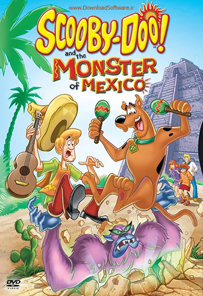 دانلود انیمیشن اسکوبی دوو Scooby-Doo and the Monster of Mexico 2003