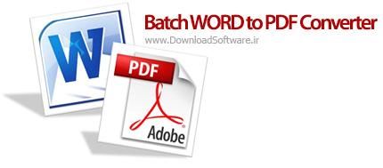 دانلود Batch WORD to PDF Converter Pro - نرم افزار تبدیل ورد به پی دی اف برای کامپیوتر