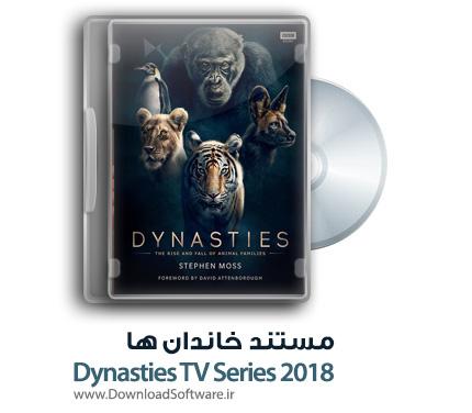 دانلود رایگان فیلم مستند خاندان ها Dynasties TV Series 2018 BluRay
