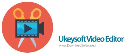 دانلود Ukeysoft Video Editor