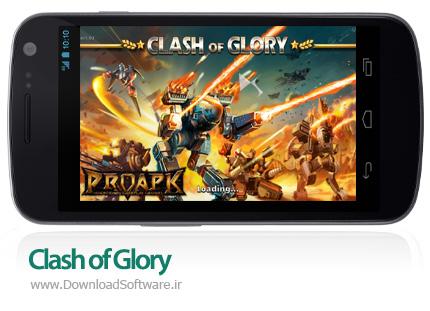 دانلود Clash of Glory