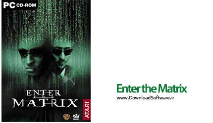 دانلود بازی Enter the Matrix برای کامپیوتر