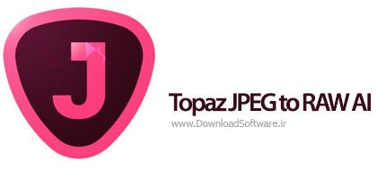 دانلود Topaz JPEG to RAW AI