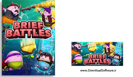 دانلود بازی Brief Battles برای کامپیوتر