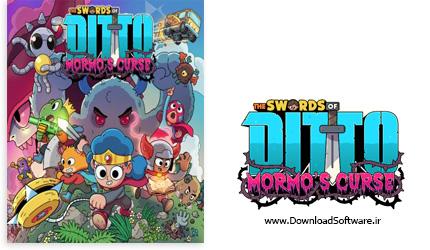 دانلود بازی The Swords of Ditto Mormos Curse برای کامپیوتر