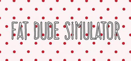 دانلود بازی Fat Dude Simulator برای کامپیوتر