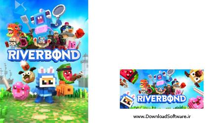 دانلود بازی Riverbond 2019 برای کامپیوتر