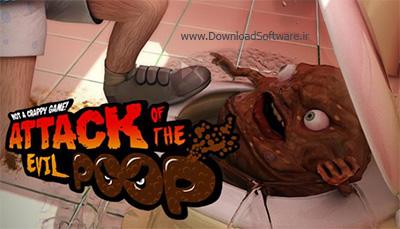 دانلود بازی ATTACK OF THE EVIL POOP برای کامپیوتر