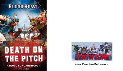 دانلود بازی Blood Bowl Death Zone برای کامپیوتر