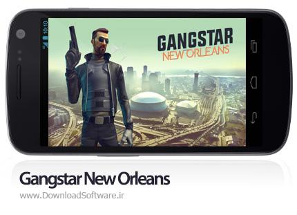 دانلود Gangstar New Orleans بازی شبیه gta برای اندروید