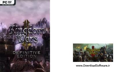 دانلود بازی Kingdom Wars 2 Definitive Edition برای کامپیوتر